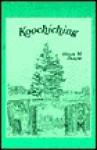 Koochiching: Pioneering Along the Rainy River Frontier - Hiram M. Drache