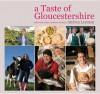 A Taste Of Gloucestershire - Andrea Leeman
