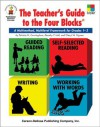 The Teacher's Guide to the Four Blocks, Grades 1 - 3: A Multimethod, Multilevel Framework for Grades 1-3 - Patrica M. Cunningham, Dorothy Hall, Dorothy P. Hall, Cheryl M. Sigmon, Cheryl Sigmon, Cheryl Mahaffey Sigmon