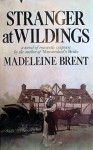 Stranger at Wildings - Madeleine Brent
