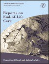 Council of Judicial & Ethical Affairs Reports on End-Of-Life Care - American Medical Association