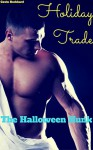 Holiday Trade: The Halloween Hunk - Gavin Rockhard