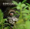 Gorillas: Living on the Edge - Andy Rouse