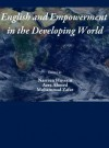 English and Empowerment in the Developing World - Nasreen Hussain, Azra Ahmed, Mohammed Zafar