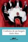 Confissões de Um Burguês - Sándor Márai, Paulo Schiller