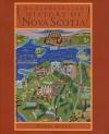 Illustrated History of Nova Scotia - Harry Bruce
