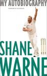Shane Warne My Autobiography - Shane Warne, Ian Botham
