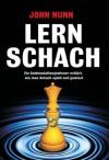 Lern Schach (German Edition) - John Nunn