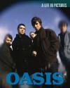 Oasis: A Life in Pictures - Christine Kidney
