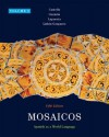 Mosaicos, Volume 3 Plus Myspanishlab with Etext (One Semester) -- Access Card Package - Matilde Olivella Castells, Elizabeth E Guzman, Paloma E Lapuerta, Judith E Liskin-Gasparro