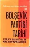 Bolşevik Partisi Tarihi - Kolektif, Süleyman Arslan