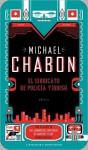 El sindicato de polic - Michael Chabon