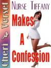 Nurse Tiffany Makes a Confession - Cheri Verset