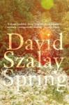 Spring - David Szalay