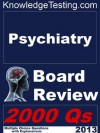 Psychiatry Board Review (Board Certification in Psychiatry) - Robert Alberts, Bruce Franklin, Barbara Anderson, Carla Miller