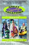 Great Family Vacations South, 3rd: 25 Complete Fun-Filled Vacations for the Entire Family - Candyce H. Stapen