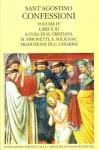 Le confessioni vol. IV: Libri X-XI - Augustine of Hippo, Marta Cristiani, Manlio Simonetti, Aimé Solignac, Gioacchino Chiarini