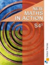 New Maths In Action: Student Book S4/3 - Harvey Douglas Brown, Edward C.K. Mullan, Robin D. Howat