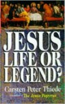 Jesus, Life or Legend? - Carsten Peter Thiede