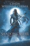 Shadowcaster - Cinda Williams Chima