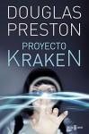 Proyecto Kraken - Douglas Preston