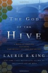 God of the Hive - Laurie R. King