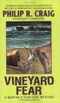 Vineyard Fear - Philip R. Craig