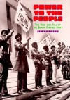 Power to the People: The Rise and Fall of the Black Panther Party - James Haskins