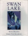 Swan Lake - Mark Helprin, Juvenile Collection (Library of Congress), Chris Van Allsburg