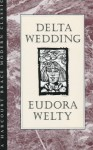 Delta Wedding - Eudora Welty