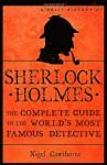 A Brief History of Sherlock Holmes - Nigel Cawthorne