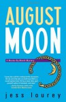 August Moon - Jess Lourey