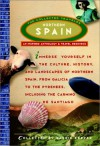 Northern Spain: The Collected Traveler (An Inspired Anthology and Travel Resource) - Barrie Kerper