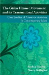 The Gulen Hizmet Movement and its Transnational Activities: Case Studies of Altruistic Activism in Contemporary Islam - Sophia Pandya, Nancy Gallagher