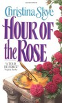 Hour of the Rose - Christina Skye