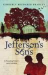 Jefferson's Sons: A Founding Father�s Secret Children - Kimberly Brubaker Bradley
