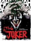 The Joker: A Visual History of the Clown Prince of Crime - Daniel Wallace, Mark Hamill