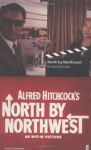 North by Northwest - Ernest Lehman, Alfred Hitchcock