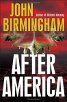 After America (Library Edition) - John Birmingham, Kevin Foley