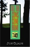 Till the Cows Come Home - Judy Clemens
