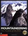 Mountaineering: Freedom of the Hills - Don Graydon, Kurt Hanson