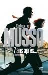 7 ans après... - Guillaume Musso