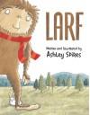Larf - Ashley Spires