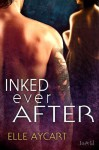 Inked Ever After (Bowen, #2.5) - Elle Aycart