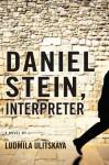 Daniel Stein, Interpreter: A Novel - Lyudmila Ulitskaya, Arch Tait