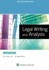 Legal Writing and Analysis [Connected Casebook] (Aspen Coursebook) - Linda H. Edwards