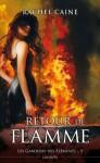 Retour de flamme (Les gardiens des éléments, #5) - Rachel Caine