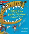Captain Flinn And The Pirate Dinosaurs The Magic Cutlass - Giles Andreae