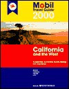 Mobil Travel Guide to California and the West - Mobil Travel Guides