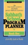 Sabbath School Program Planner (Nad Church Ministries Series) - Dorothy Eaton Watts